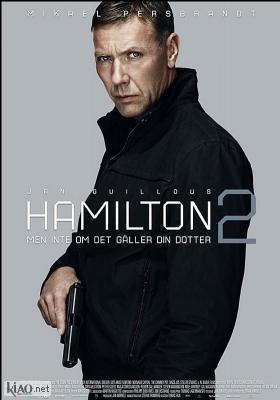 Poster_se Hamilton 2: Men inte om det gäller din dotter