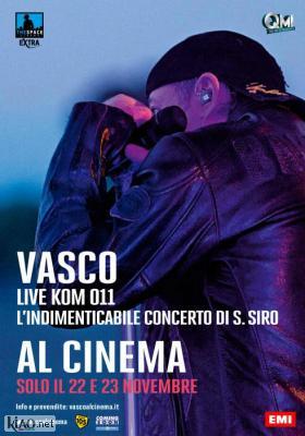 Poster_it Vasco Live Kom 011 - L'indimenticabile concerto di S.Siro