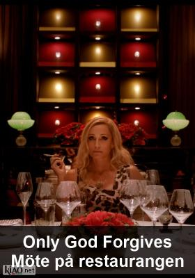 Poster_se Only God Forgives XTRA: Restaurant