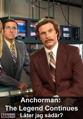 Poster_se Anchorman 2 XTRA: Is that what I sound like