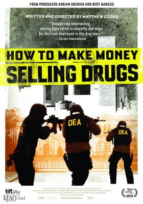 Poster_uk How to Make Money Selling Drugs
