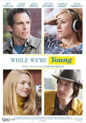 Poster_fr While We're Young