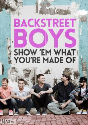 Poster_it Backstreet Boys Show 'Em What You're Made Of