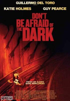 Poster_dk Don't Be Afraid of the Dark