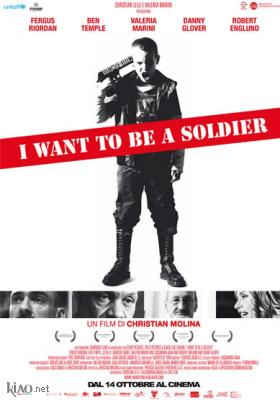 Poster_it I Want To Be a Soldier